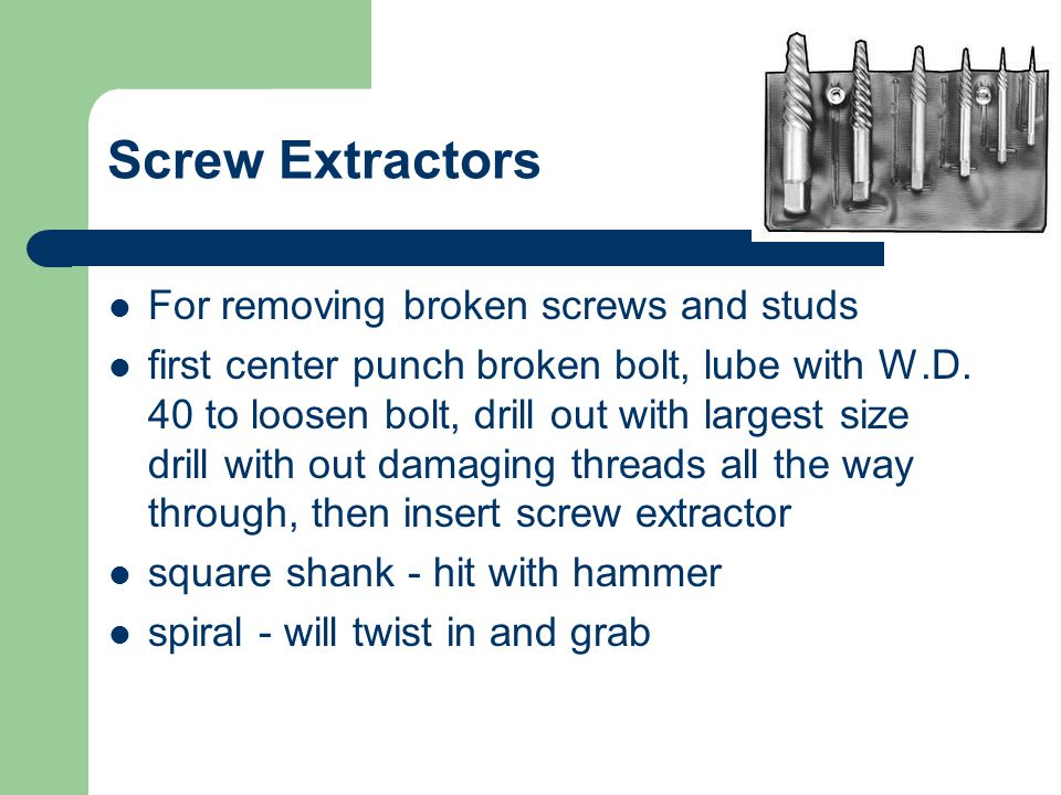 Screw Extractors For removing broken screws and studs