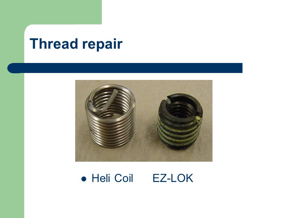 Thread repair Heli Coil EZ-LOK