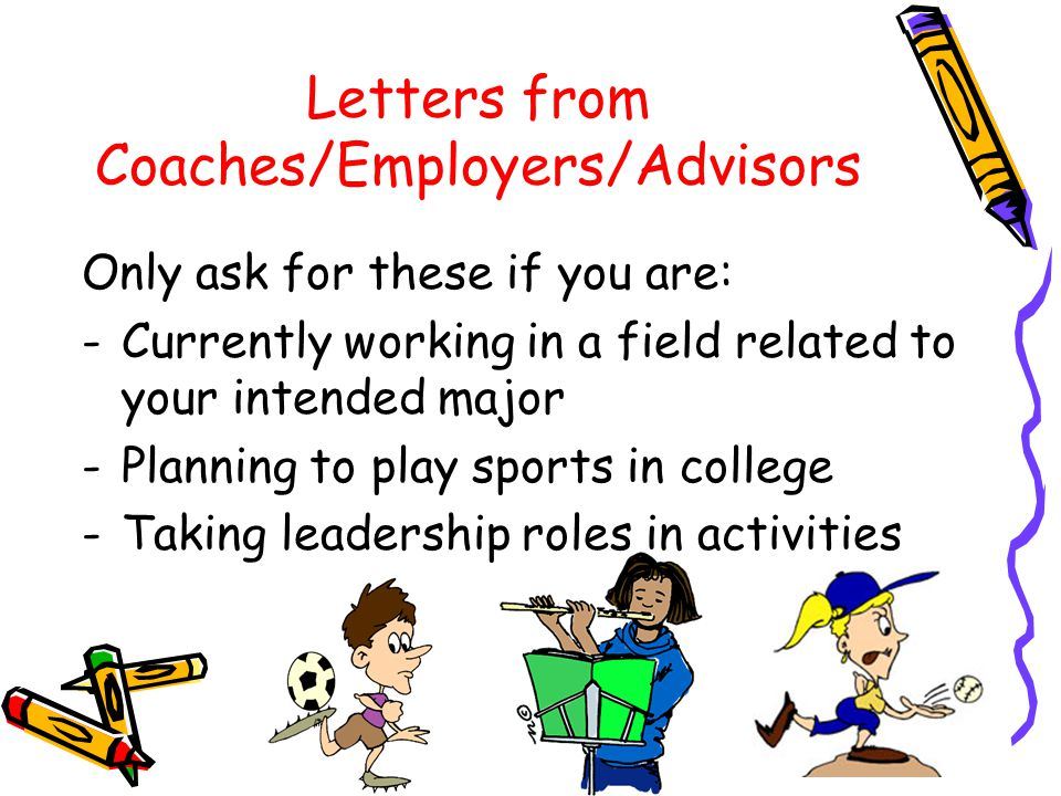 Letters from Coaches/Employers/Advisors