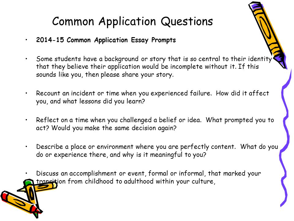 common application essay question 2013 Common app essay question #5 tips the fifth essay option on ca4, the new version of the common application launched in 2013, asks you to discuss an accomplishment or event that played a significant role in your transition to adulthood.