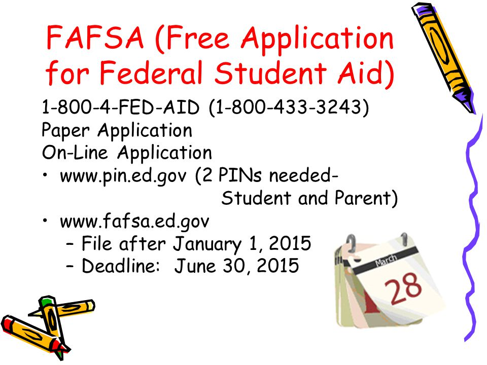FAFSA (Free Application for Federal Student Aid)