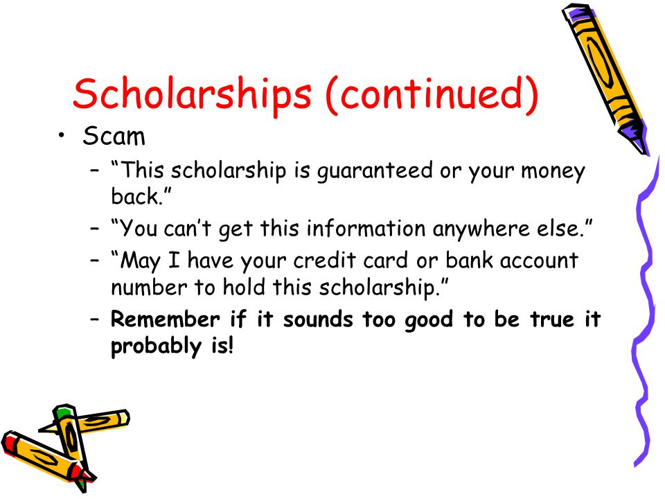 Scholarships (continued)