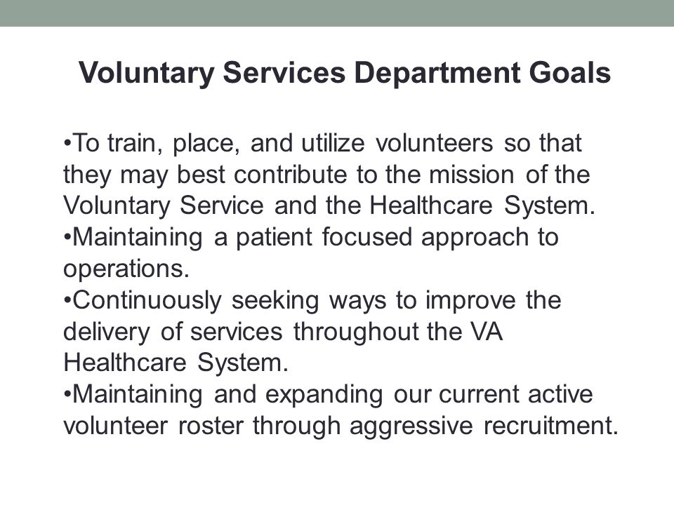 Voluntary Services Department Goals