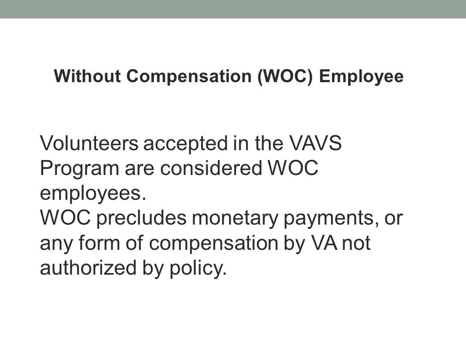 Without Compensation (WOC) Employee