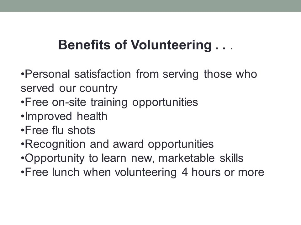 Benefits of Volunteering . . .
