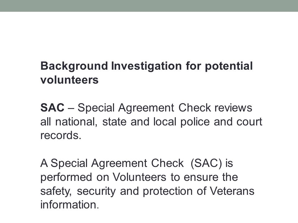 Background Investigation for potential volunteers
