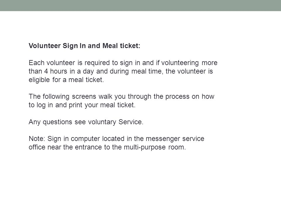 Volunteer Sign In and Meal ticket: