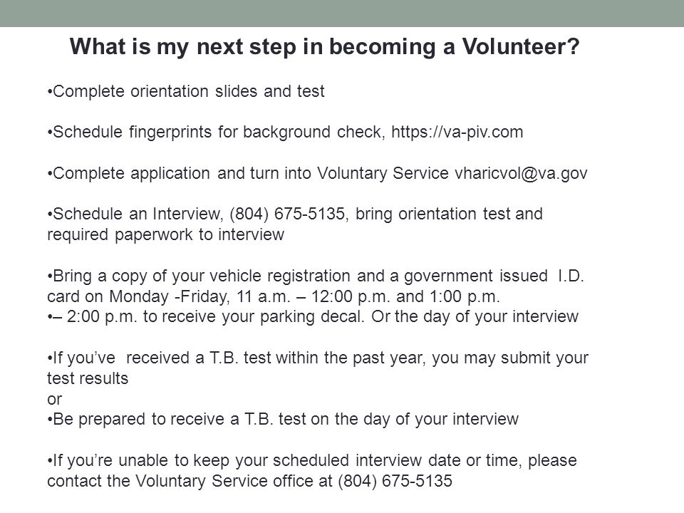 What is my next step in becoming a Volunteer