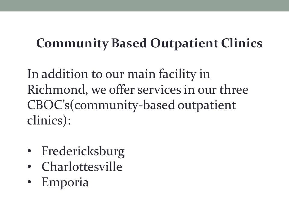 Community Based Outpatient Clinics