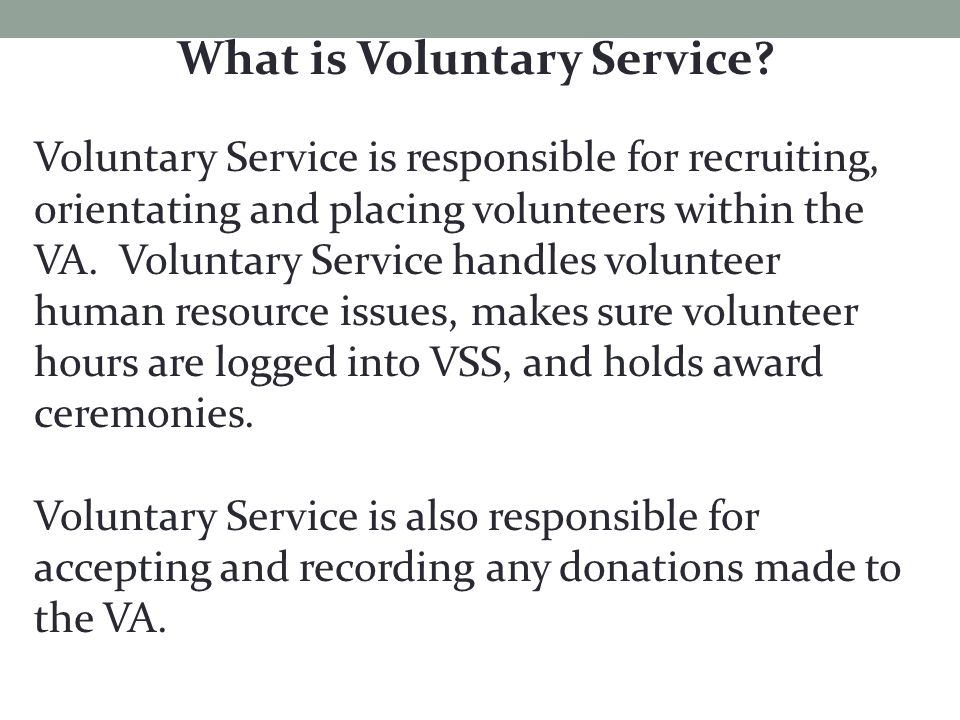 What is Voluntary Service