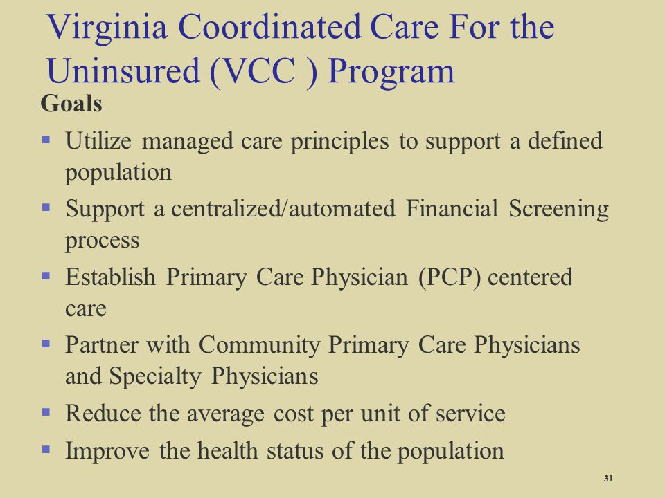 Virginia Coordinated Care For the Uninsured (VCC ) Program