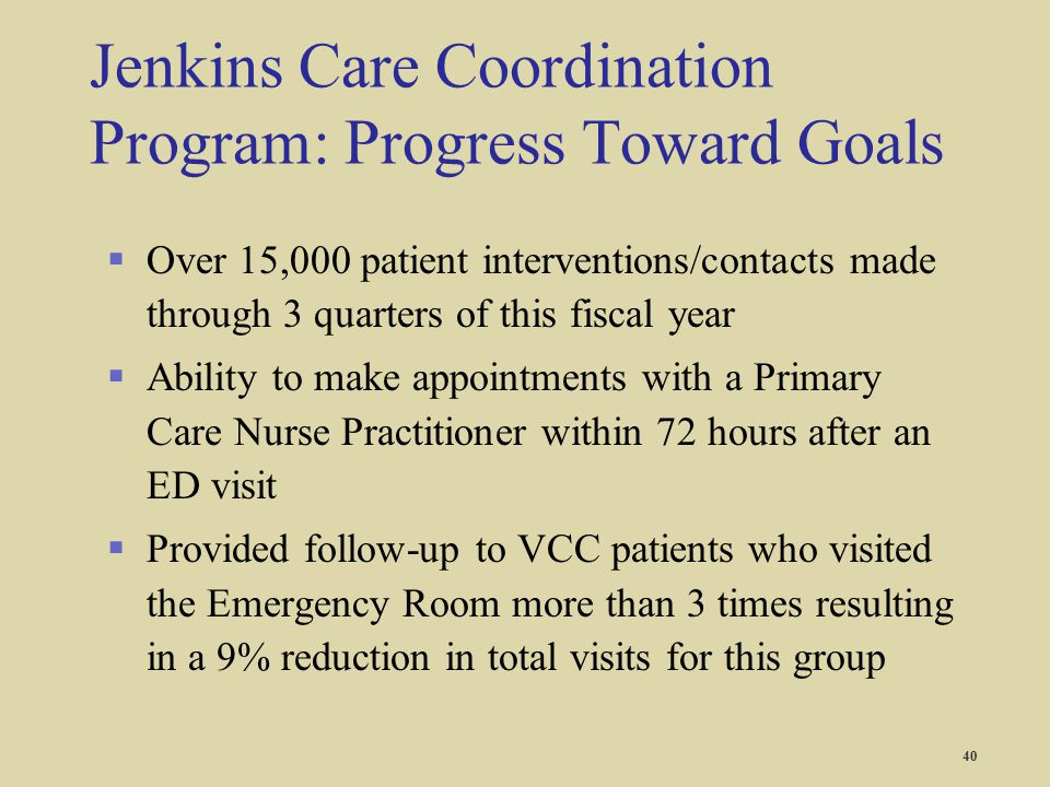 Jenkins Care Coordination Program: Progress Toward Goals