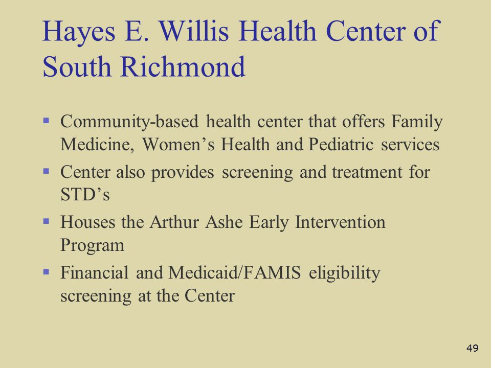 Hayes E. Willis Health Center of South Richmond