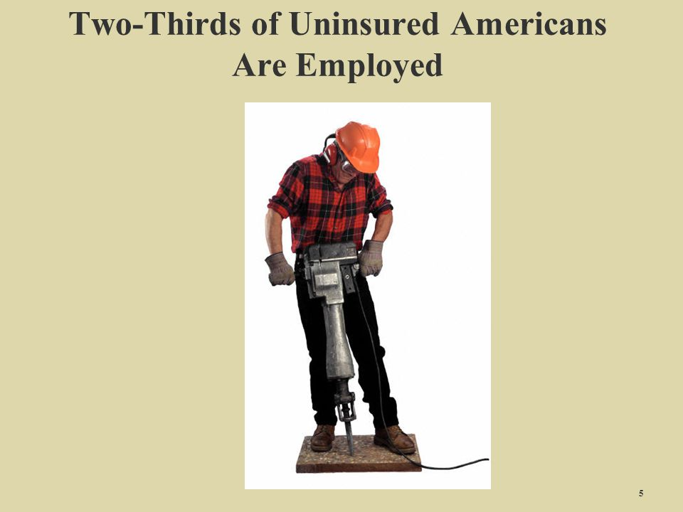 Two-Thirds of Uninsured Americans Are Employed