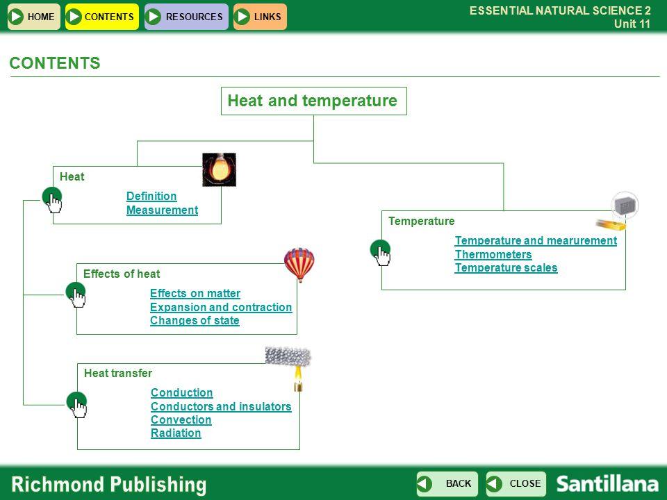 CONTENTS Heat and temperature Heat Definition Measurement Temperature
