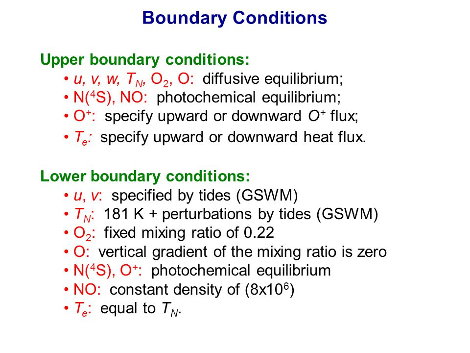 Boundary Conditions Upper boundary conditions: