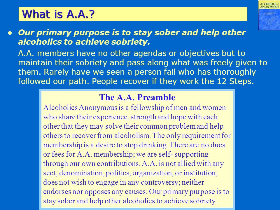 What is A.A. The A.A. Preamble