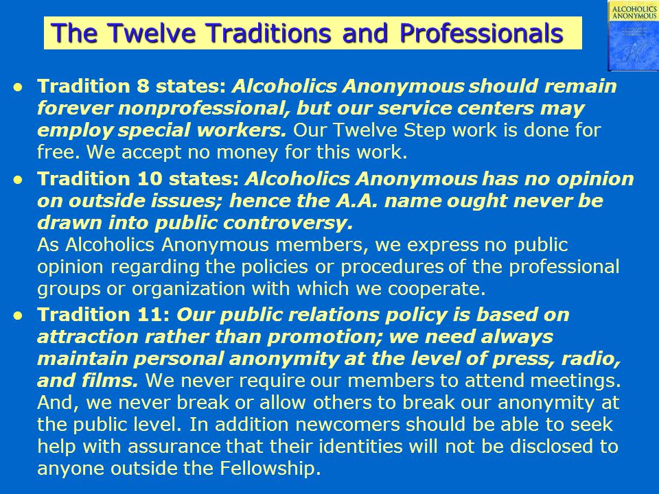 The Twelve Traditions and Professionals