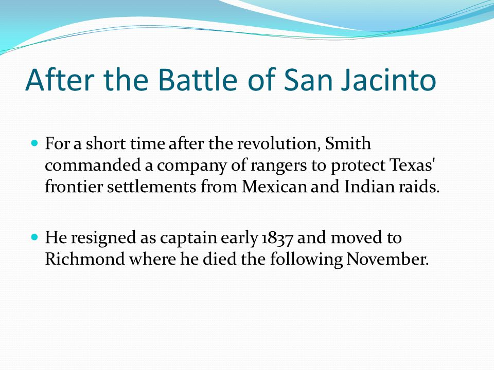 After the Battle of San Jacinto