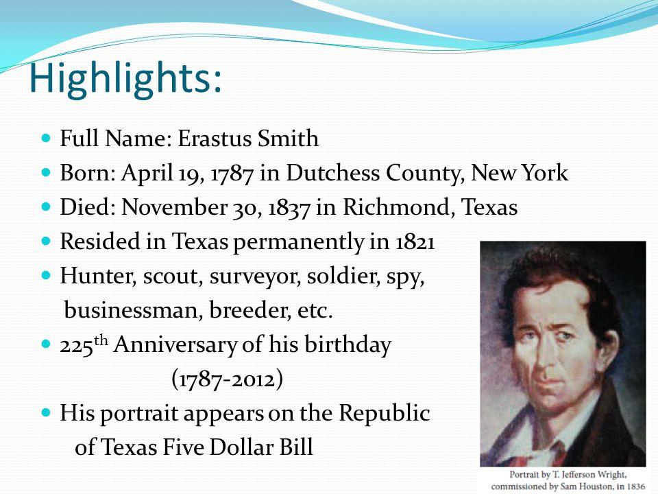 Highlights: Full Name: Erastus Smith