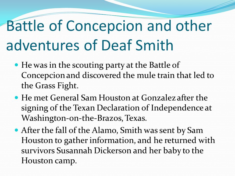 Battle of Concepcion and other adventures of Deaf Smith