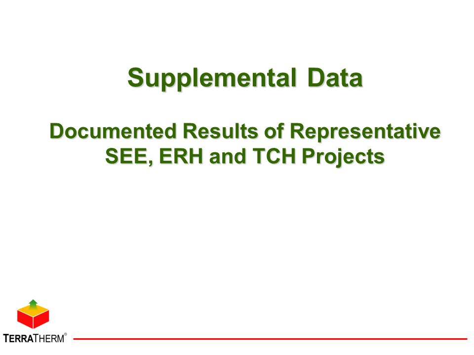 Supplemental Data Documented Results of Representative SEE, ERH and TCH Projects