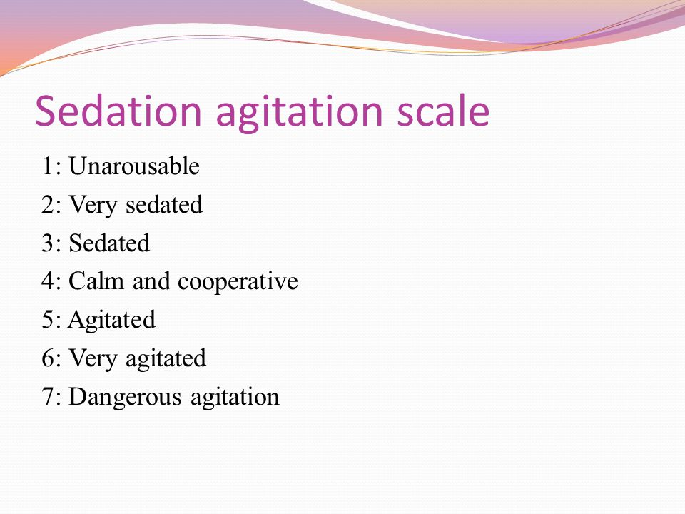 Sedation agitation scale