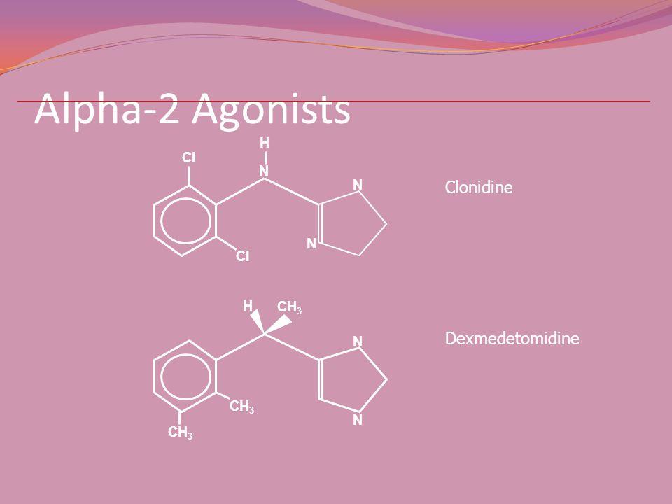 Alpha-2 Agonists N H Cl Clonidine CH3 N H Dexmedetomidine