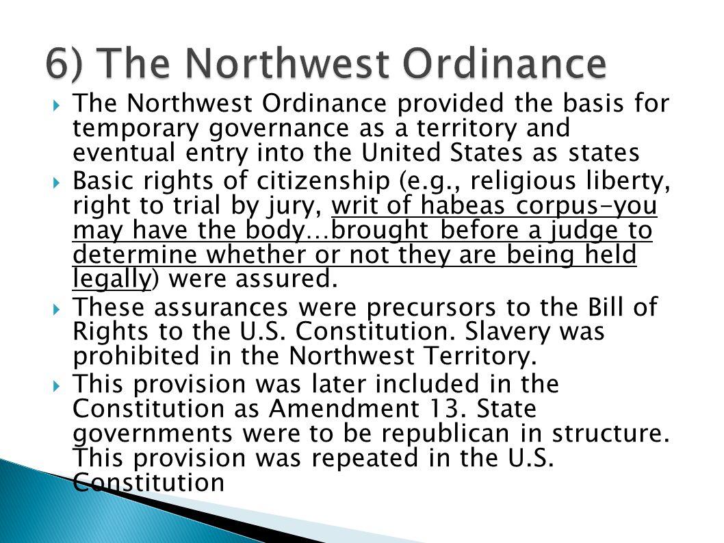 6) The Northwest Ordinance