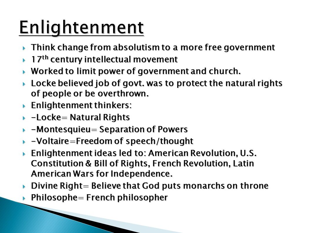 Enlightenment Think change from absolutism to a more free government