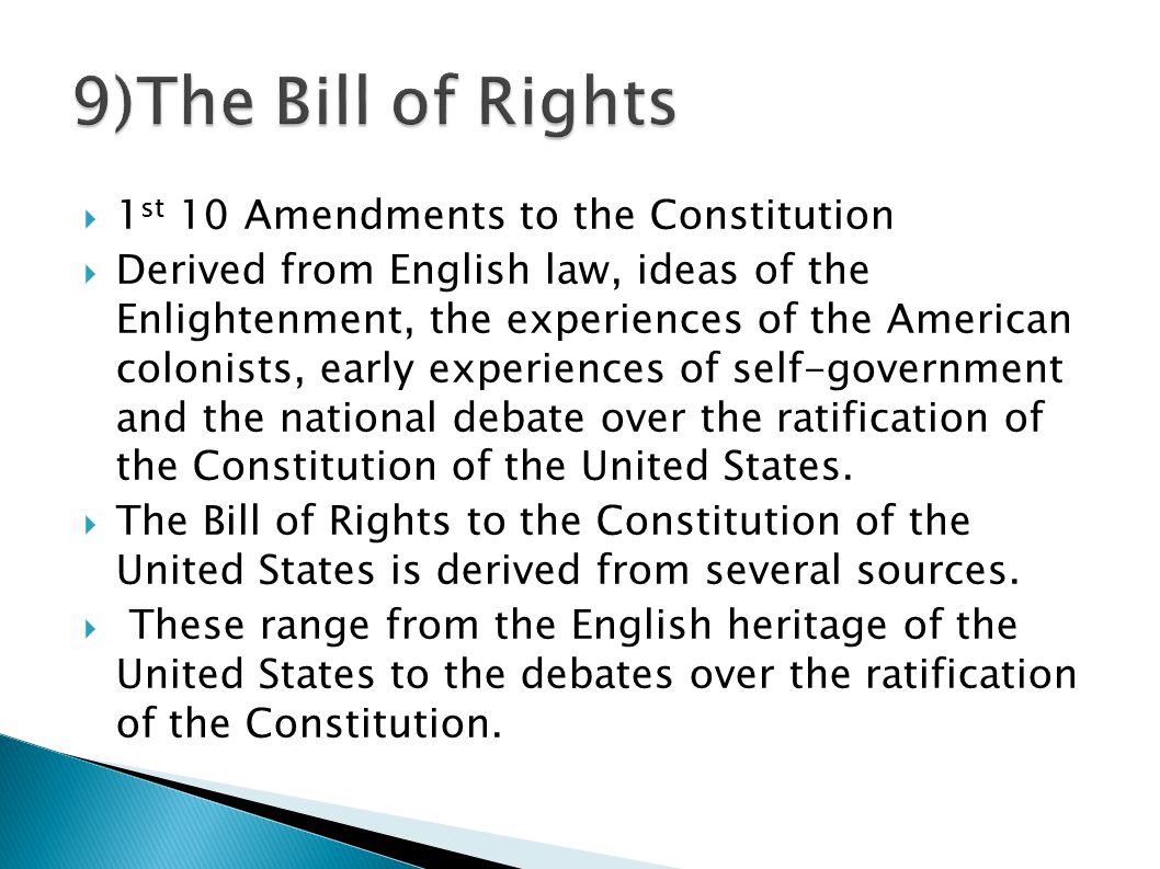 9)The Bill of Rights 1st 10 Amendments to the Constitution