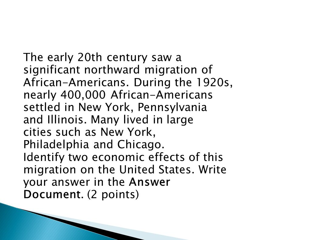 The early 20th century saw a significant northward migration of African-Americans.