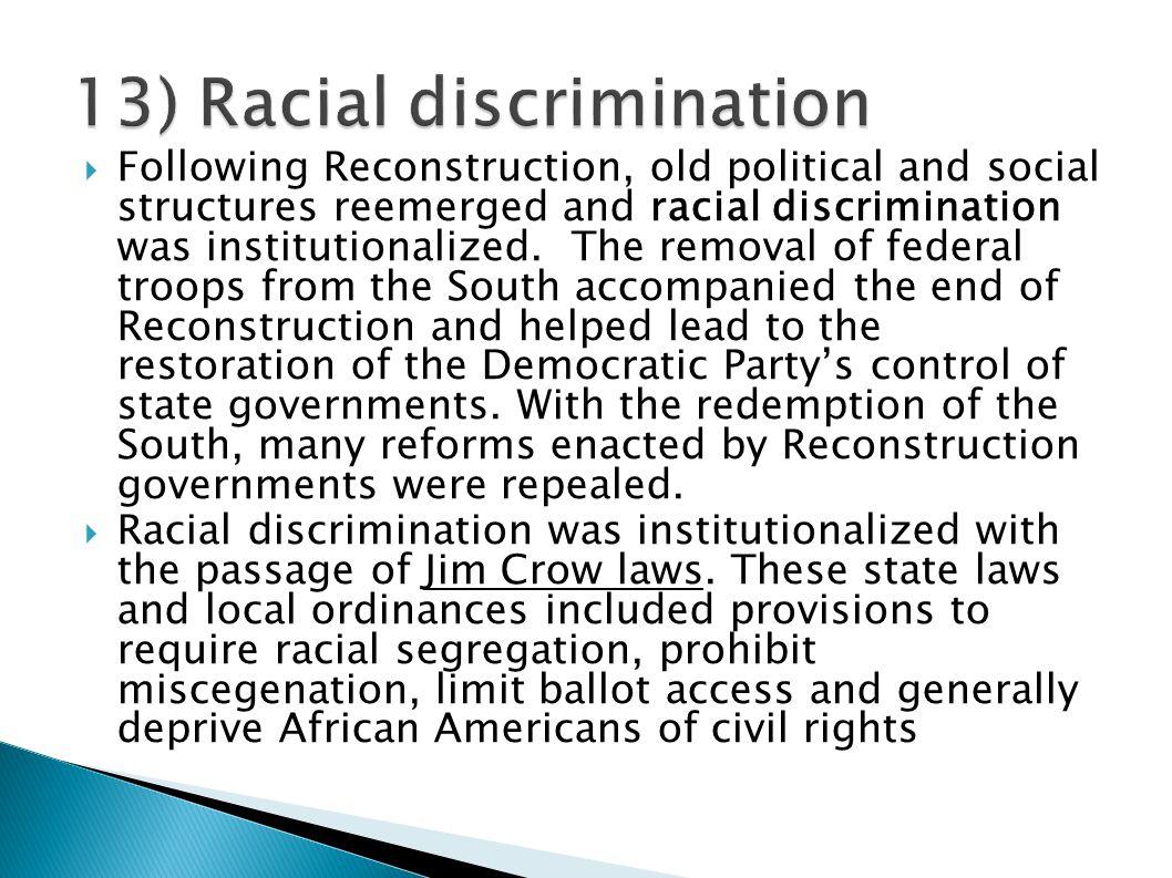 13) Racial discrimination