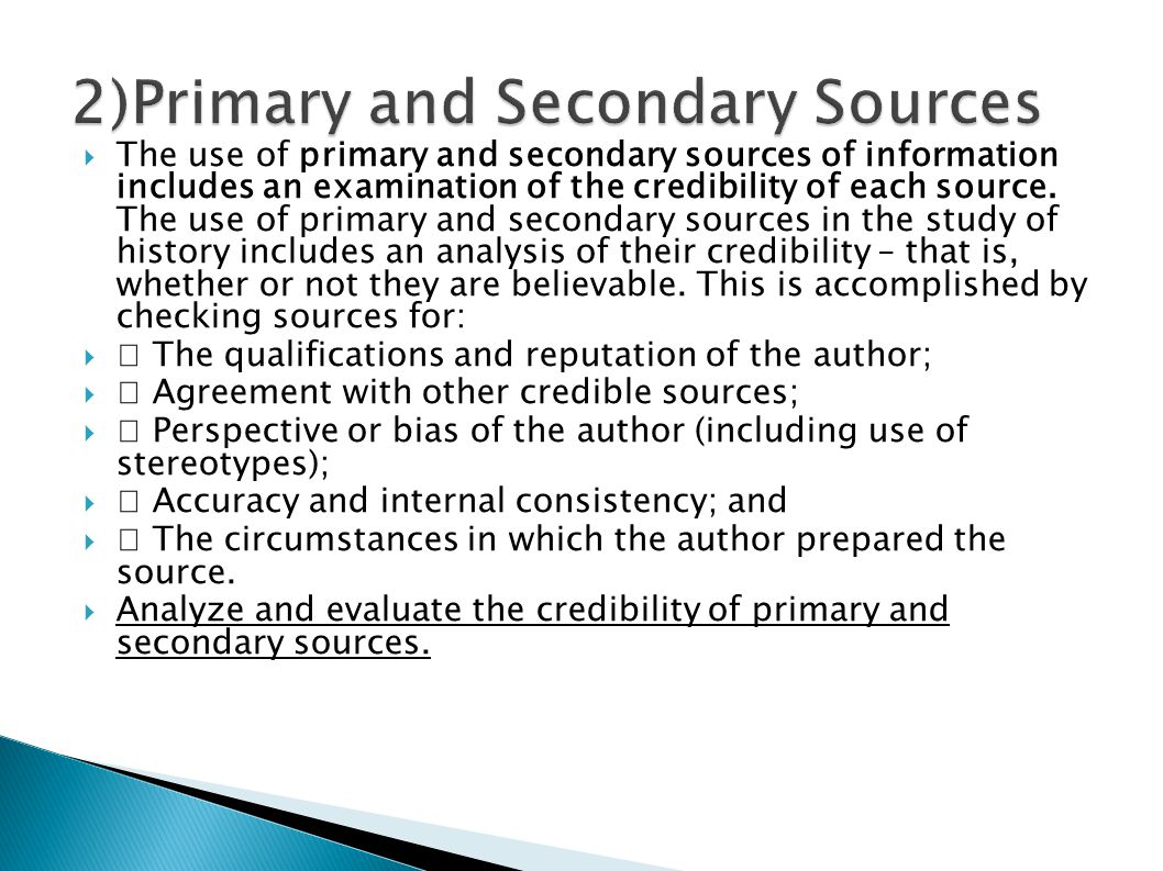 2)Primary and Secondary Sources
