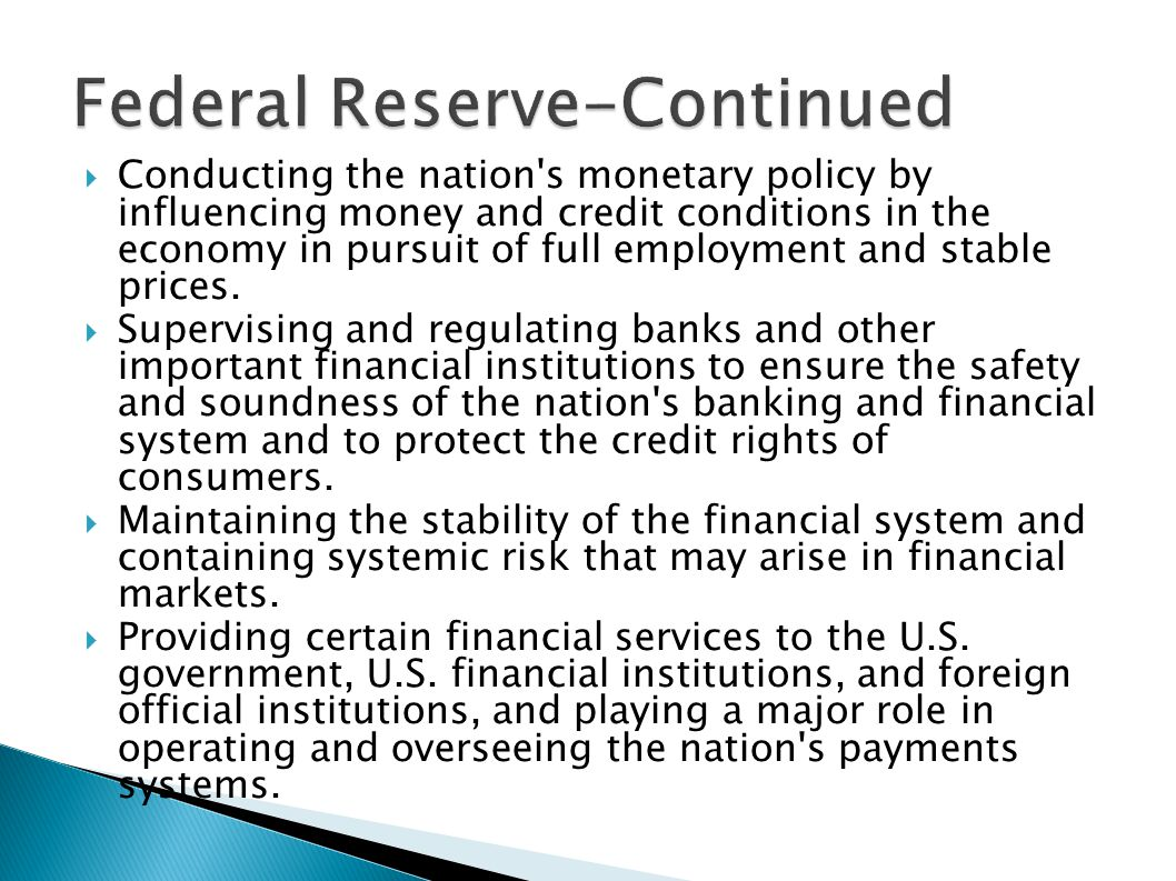 Federal Reserve-Continued