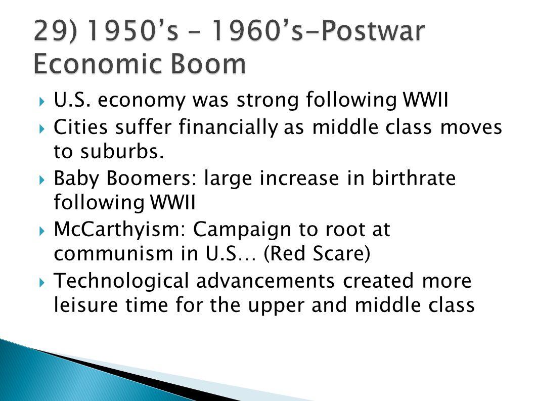29) 1950's – 1960's-Postwar Economic Boom
