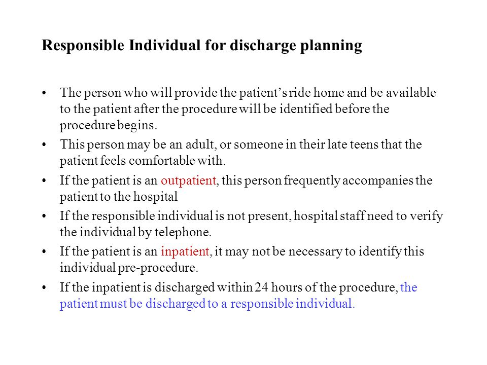 Responsible Individual for discharge planning