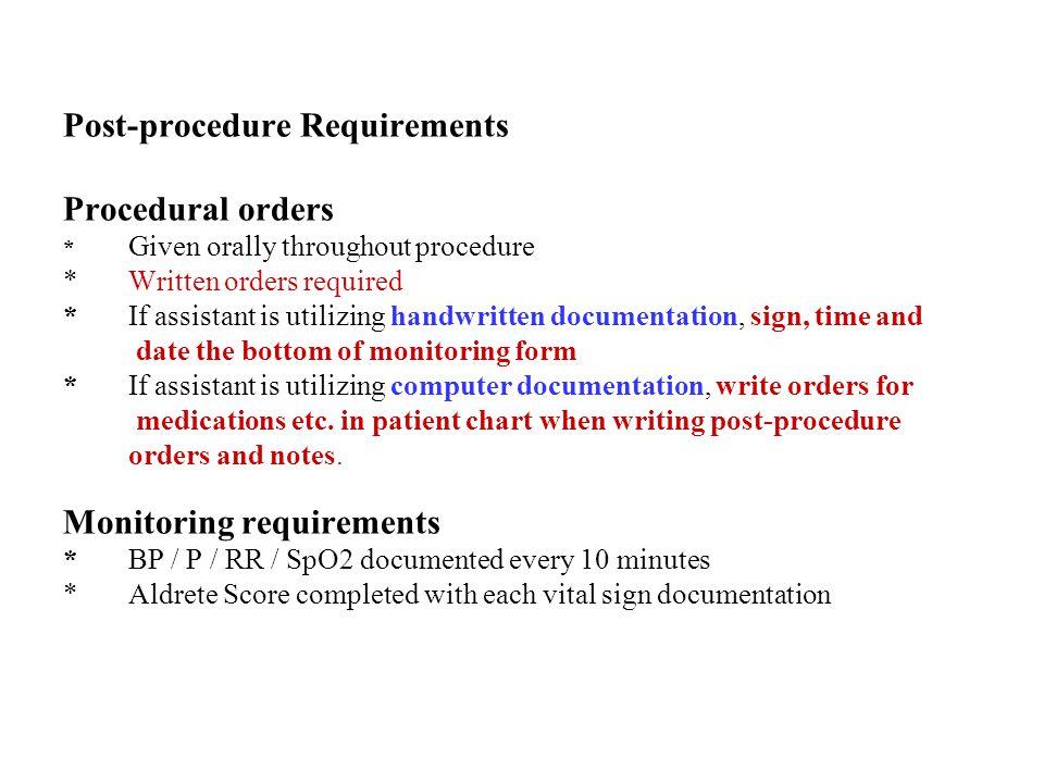 Post-procedure Requirements Procedural orders