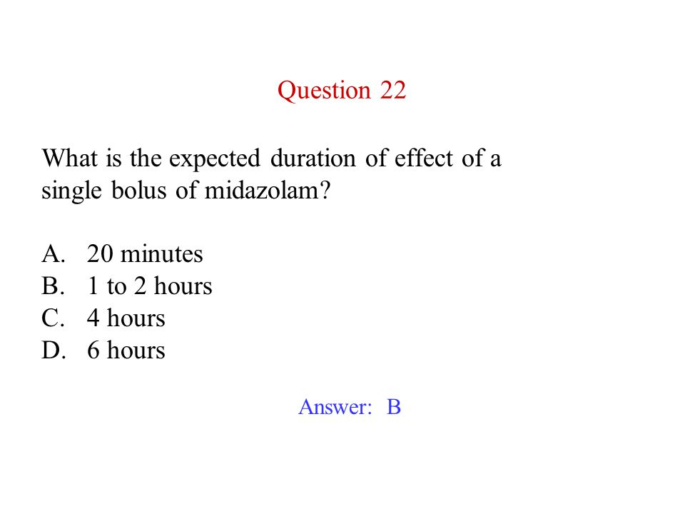 What is the expected duration of effect of a