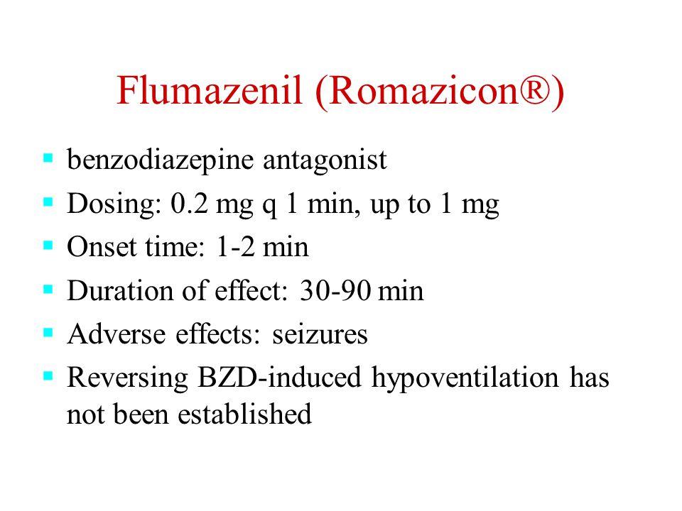 Flumazenil (Romazicon®)