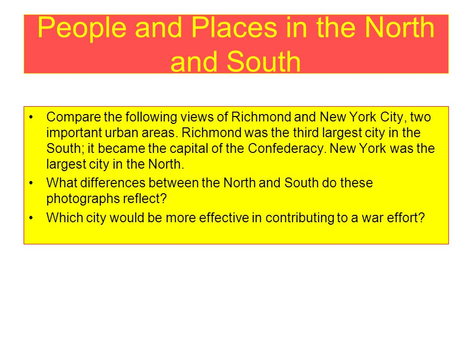People and Places in the North and South