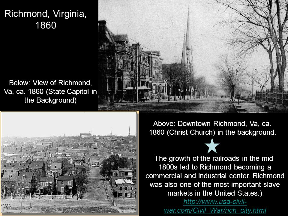 Richmond, Virginia, 1860. Below: View of Richmond, Va, ca. 1860 (State Capitol in the Background)