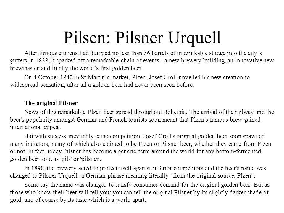 Pilsen: Pilsner Urquell