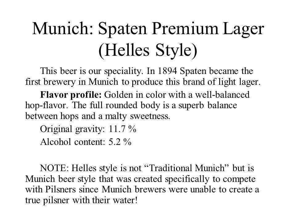 Munich: Spaten Premium Lager (Helles Style)