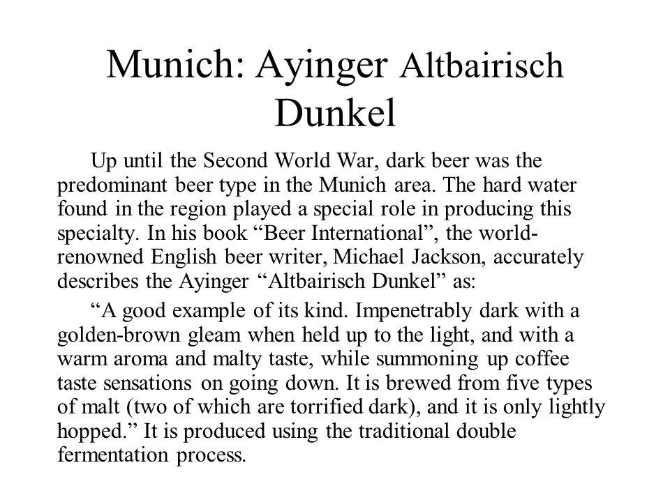 Munich: Ayinger Altbairisch Dunkel