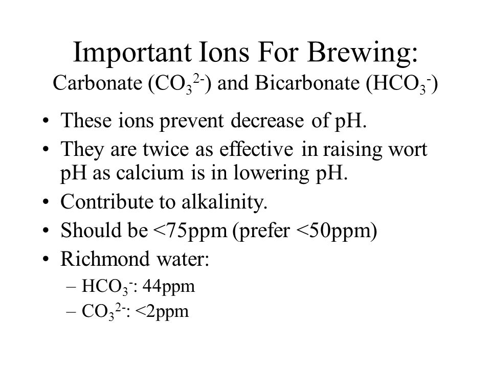 Important Ions For Brewing: Carbonate (CO32-) and Bicarbonate (HCO3-)