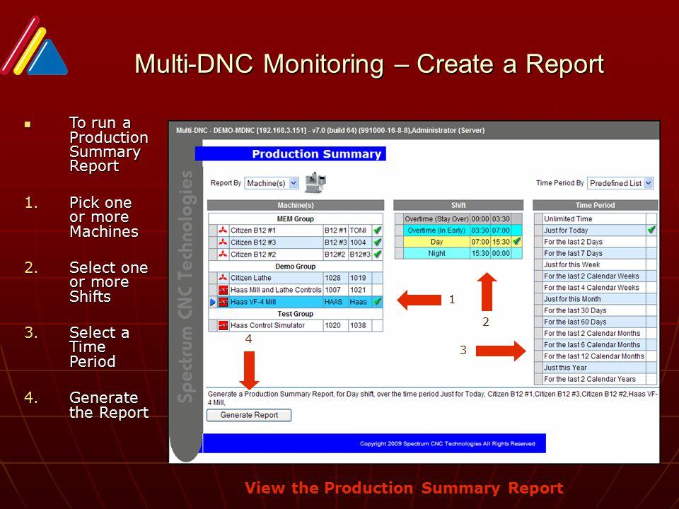 Multi-DNC Monitoring – Create a Report