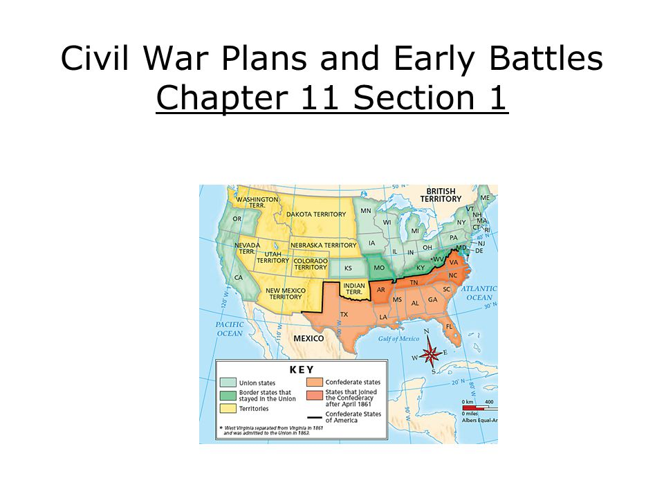 Civil War Plans and Early Battles Chapter 11 Section 1