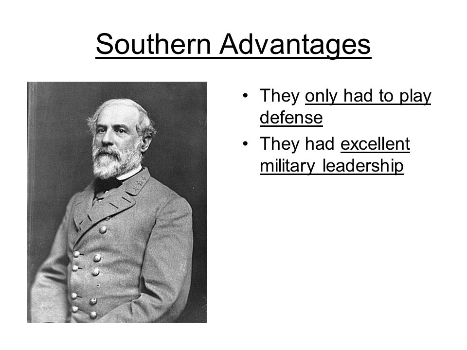Southern Advantages They only had to play defense