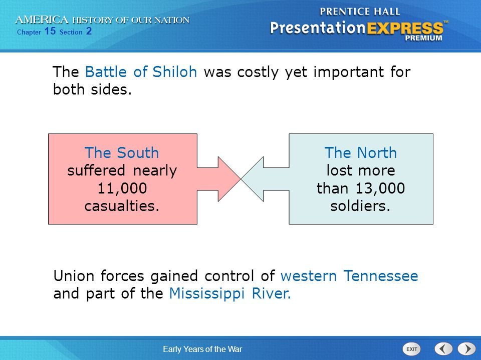 The Battle of Shiloh was costly yet important for both sides.